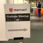 #FJUG #firebase Firebaseの知見を共有する Firebase Meetup #7 @mercari に参加してきたまとめ